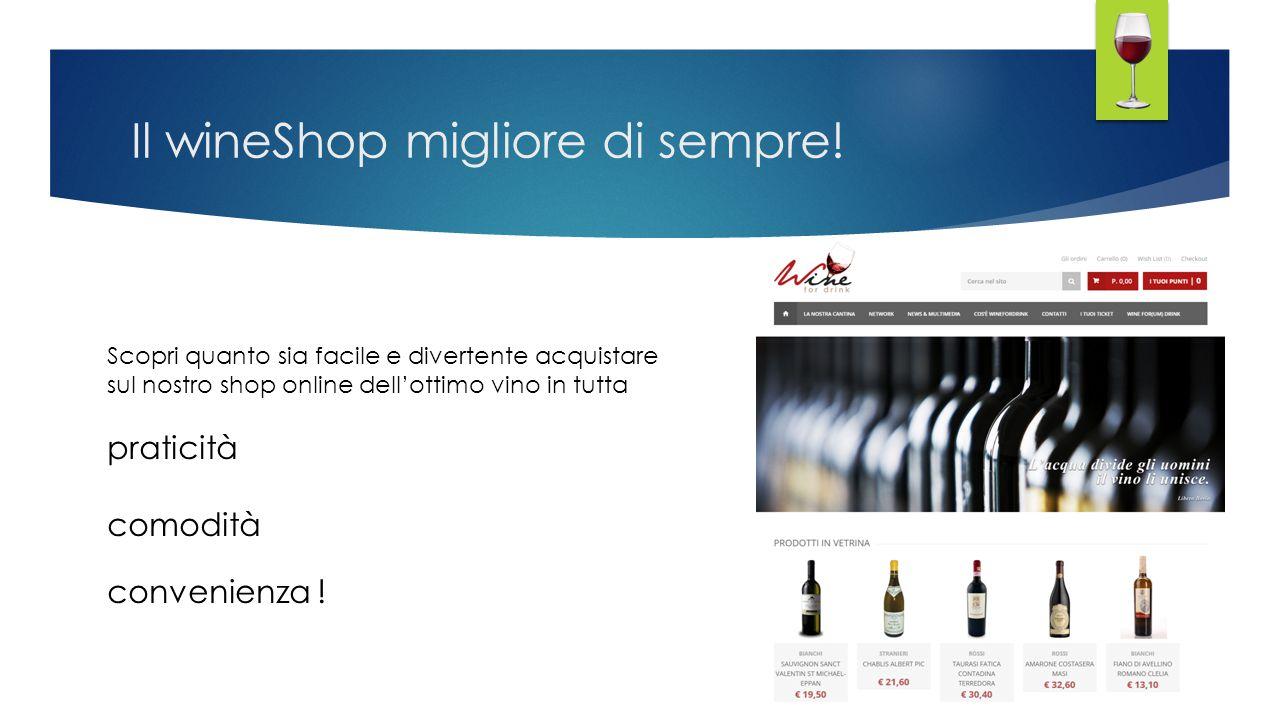 Il wineShop migliore di sempre!