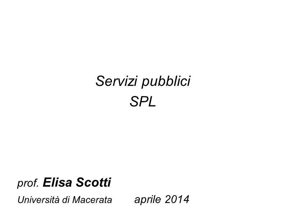 Servizi pubblici SPL prof. Elisa Scotti