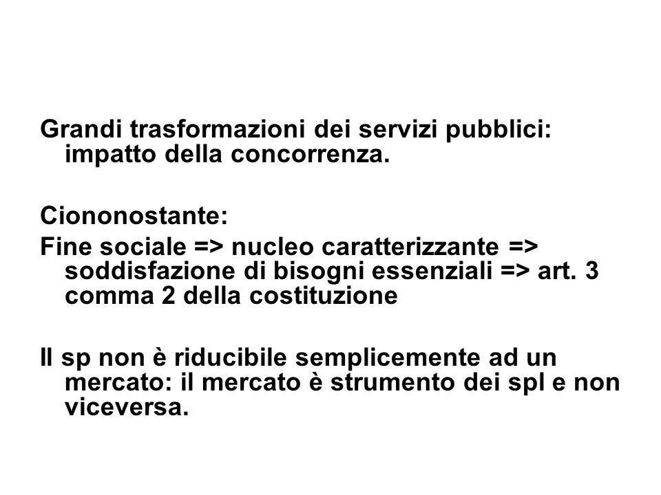 Grandi trasformazioni dei servizi pubblici: impatto della concorrenza.