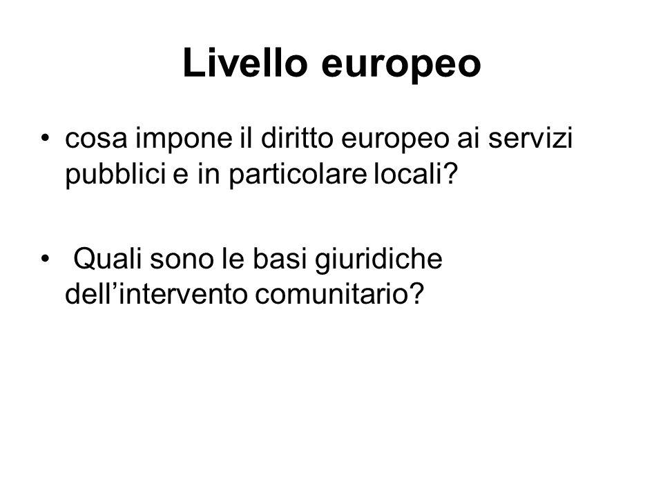 Livello europeo cosa impone il diritto europeo ai servizi pubblici e in particolare locali