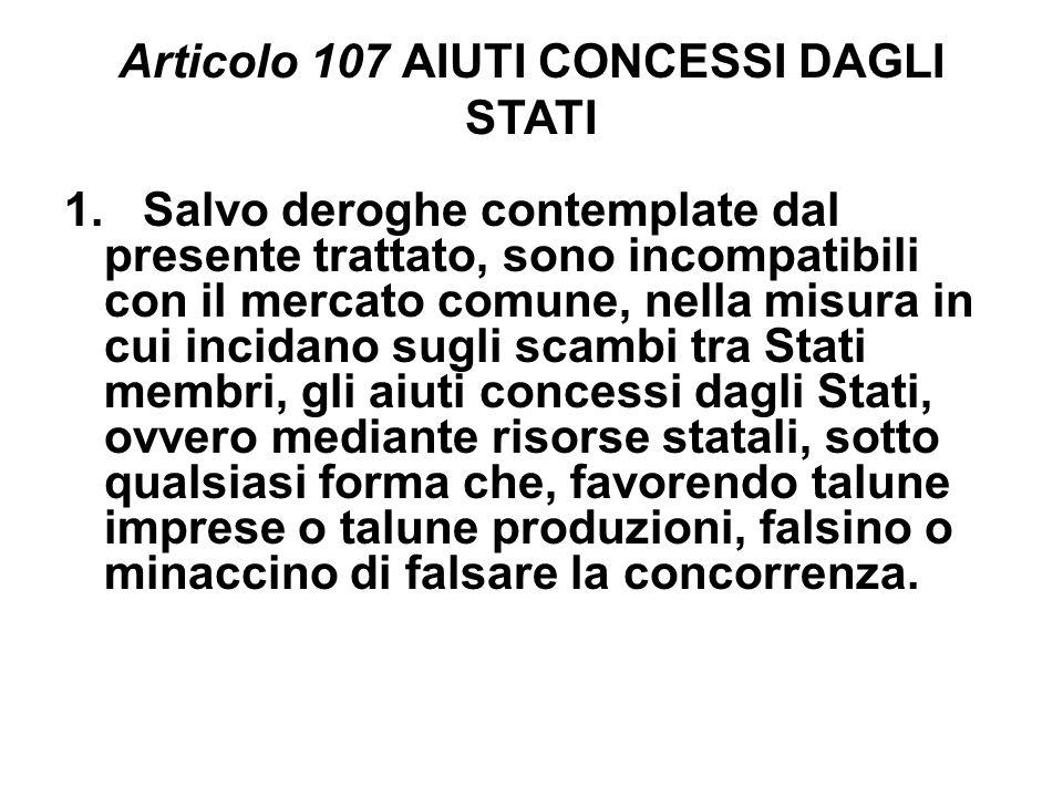 Articolo 107 AIUTI CONCESSI DAGLI STATI