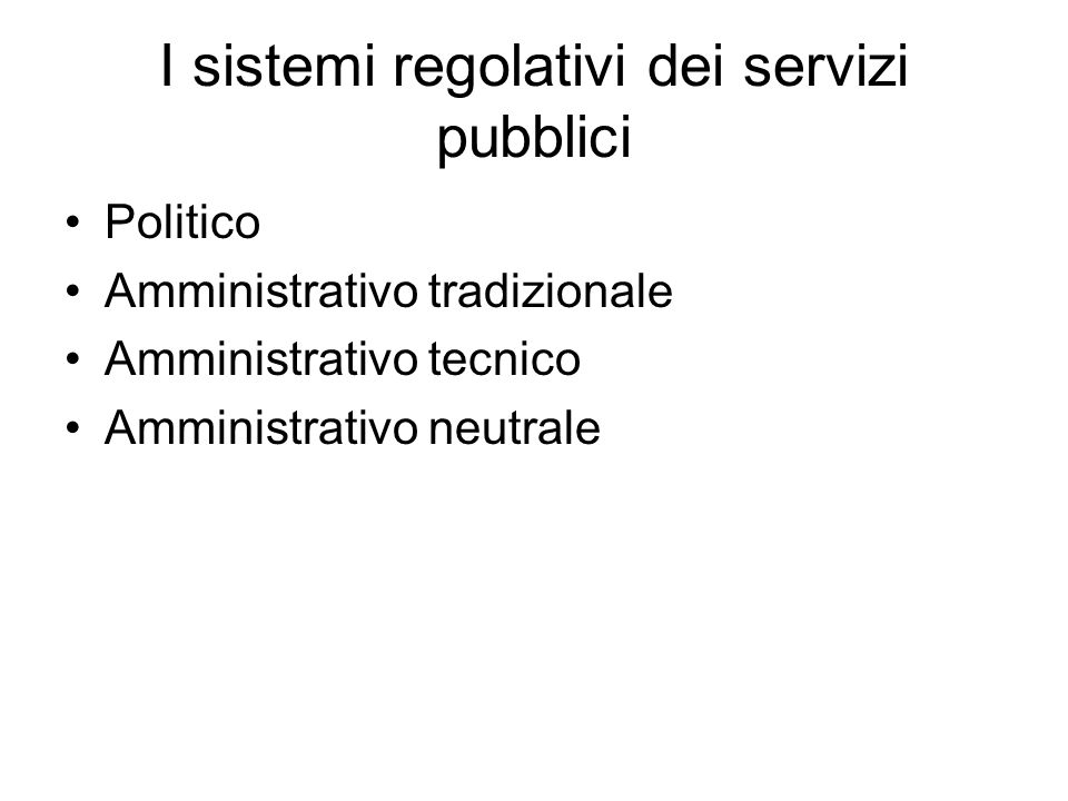 I sistemi regolativi dei servizi pubblici