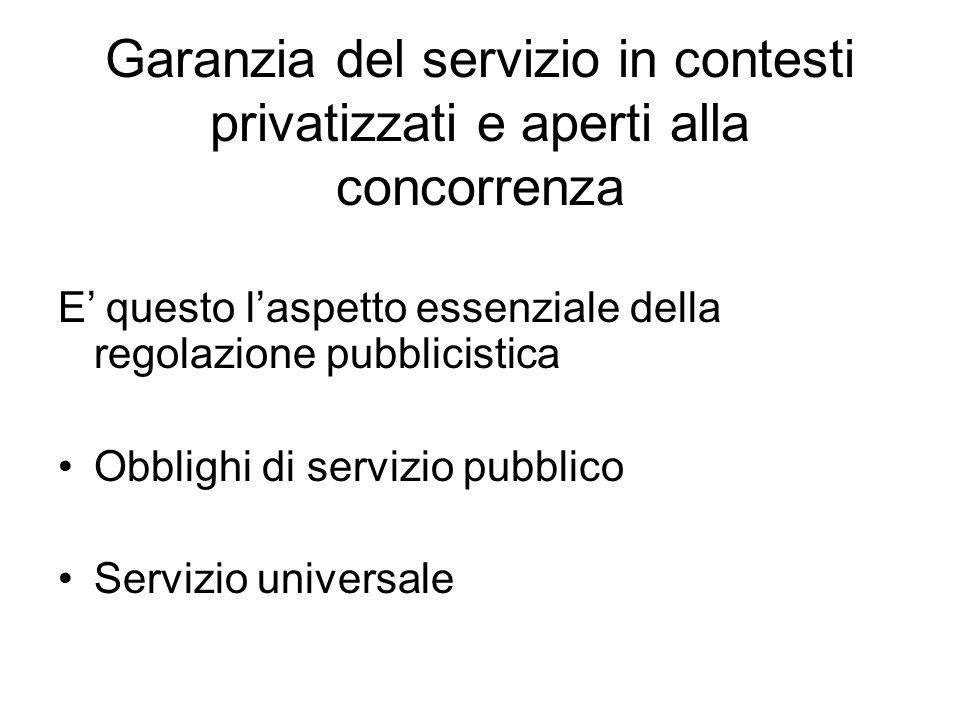 Garanzia del servizio in contesti privatizzati e aperti alla concorrenza