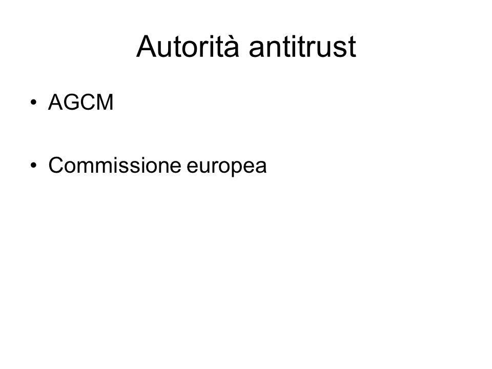 Autorità antitrust AGCM Commissione europea