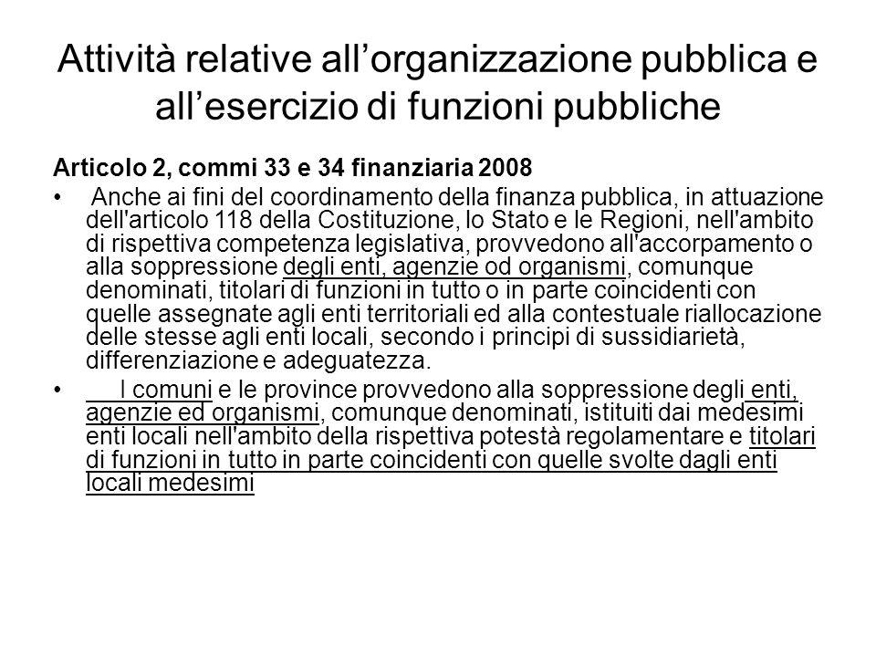 Attività relative all'organizzazione pubblica e all'esercizio di funzioni pubbliche