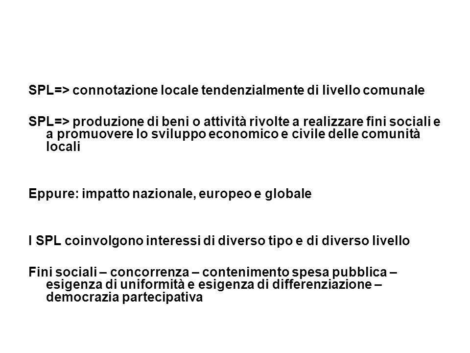 SPL=> connotazione locale tendenzialmente di livello comunale