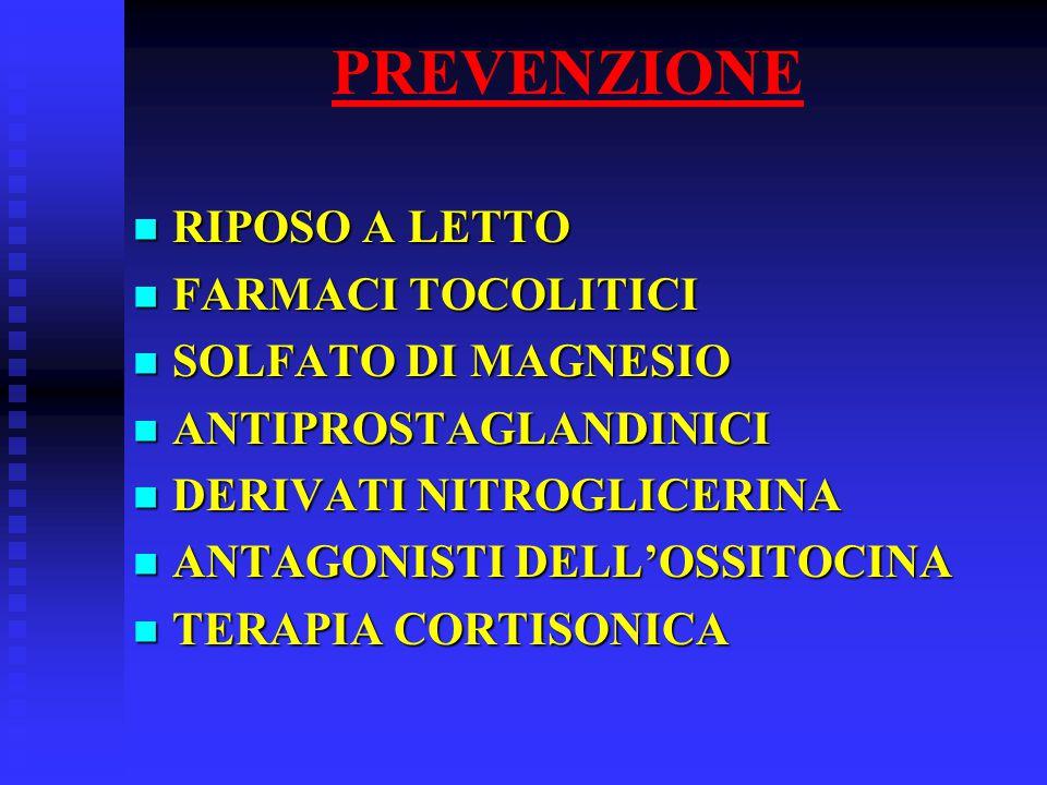 PREVENZIONE RIPOSO A LETTO FARMACI TOCOLITICI SOLFATO DI MAGNESIO