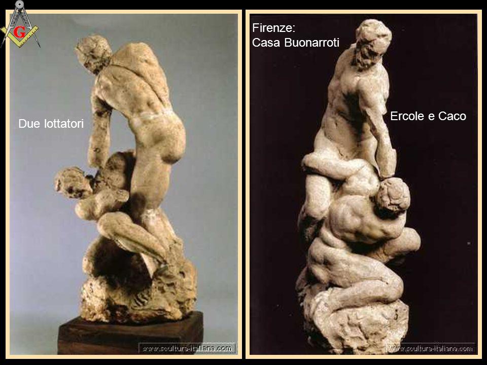 Firenze: Casa Buonarroti Ercole e Caco Due lottatori