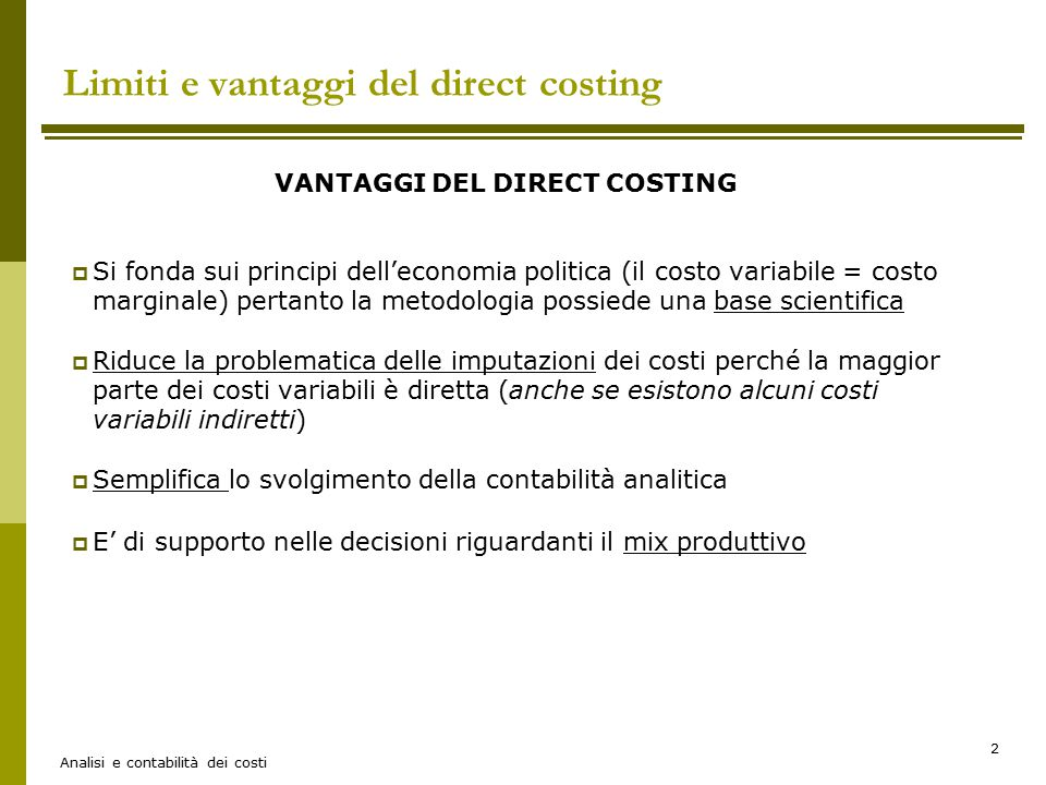 Limiti e vantaggi del direct costing
