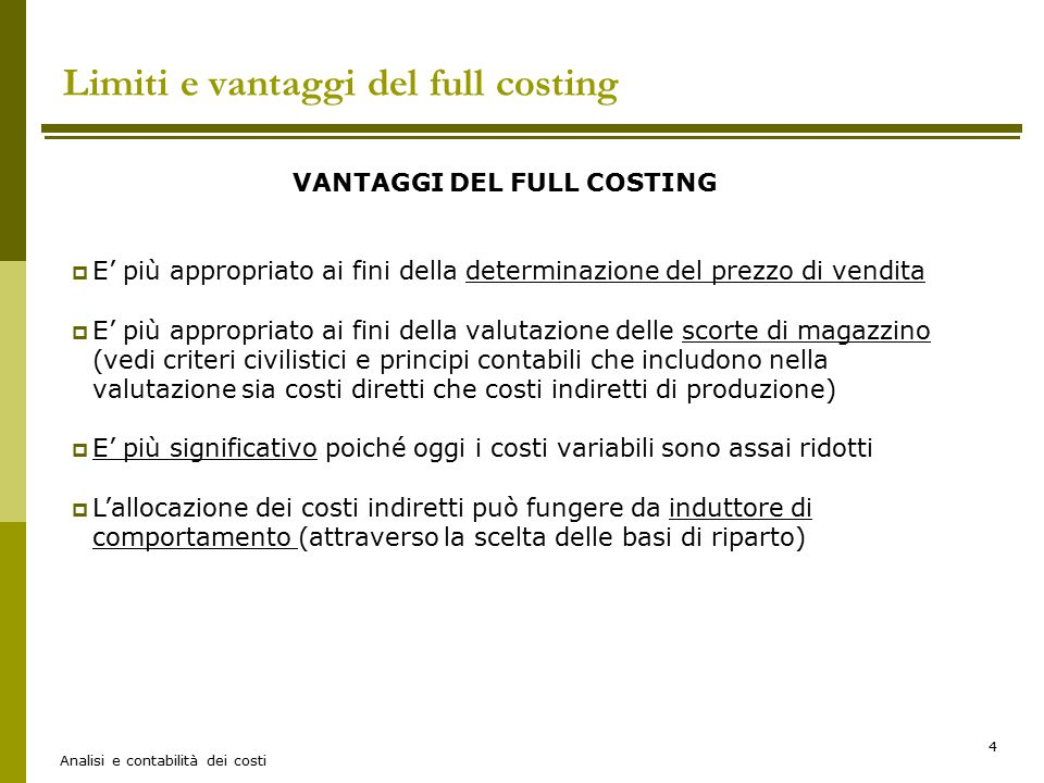 Limiti e vantaggi del full costing