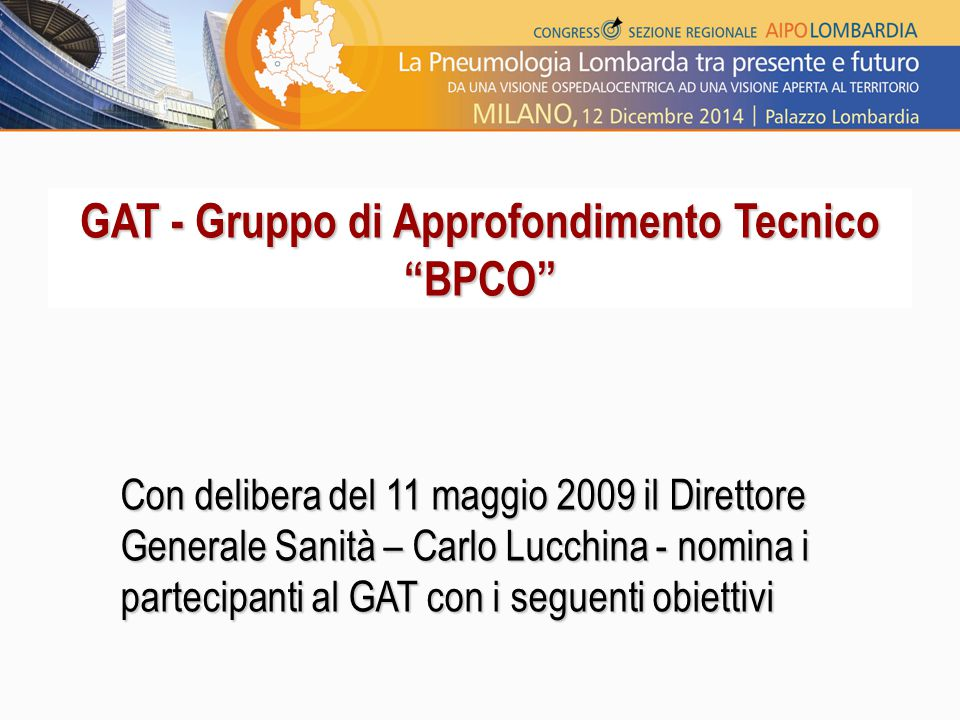 GAT - Gruppo di Approfondimento Tecnico BPCO