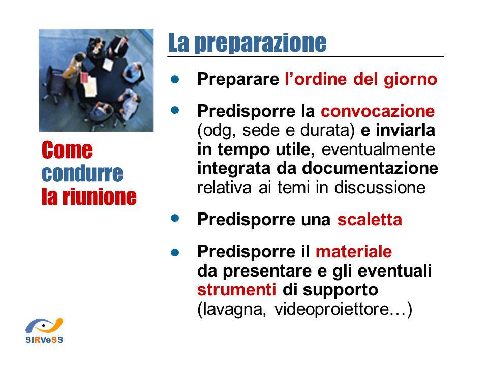 La preparazione Come condurre la riunione