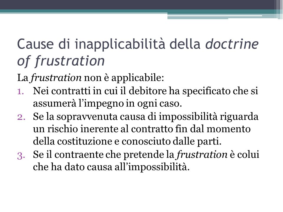 Cause di inapplicabilità della doctrine of frustration