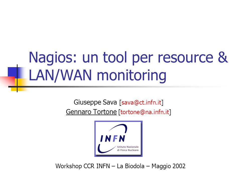 Nagios: un tool per resource & LAN/WAN monitoring