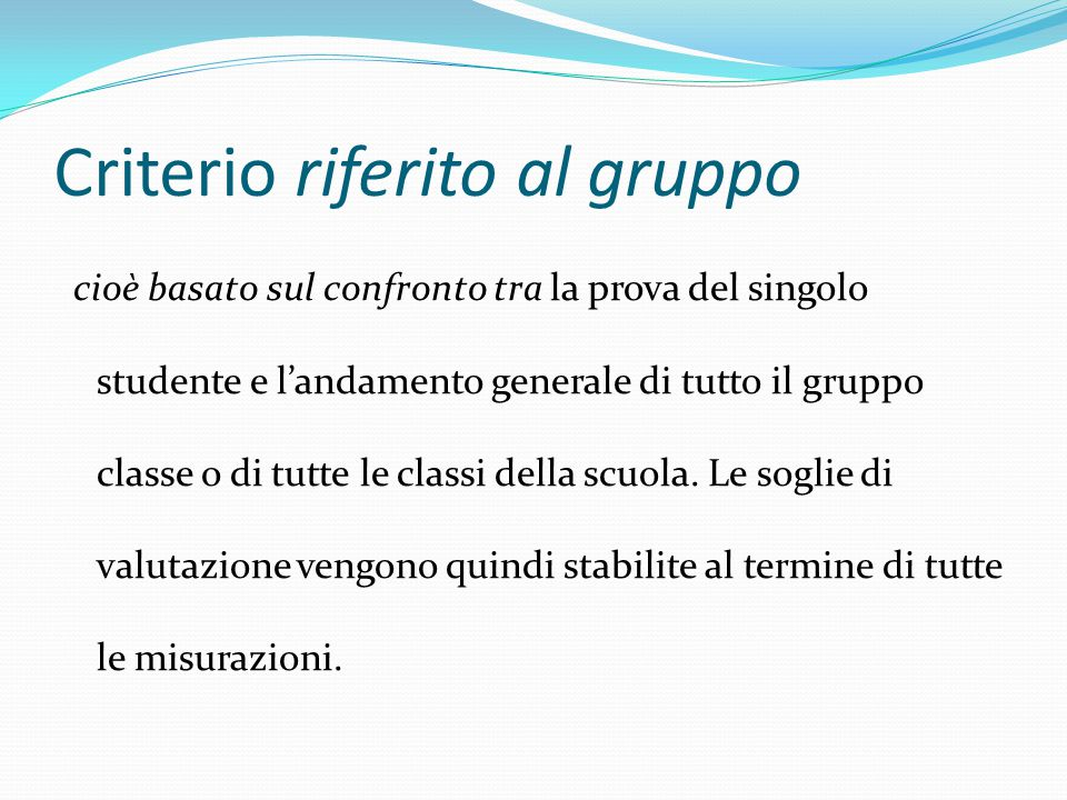 Criterio riferito al gruppo