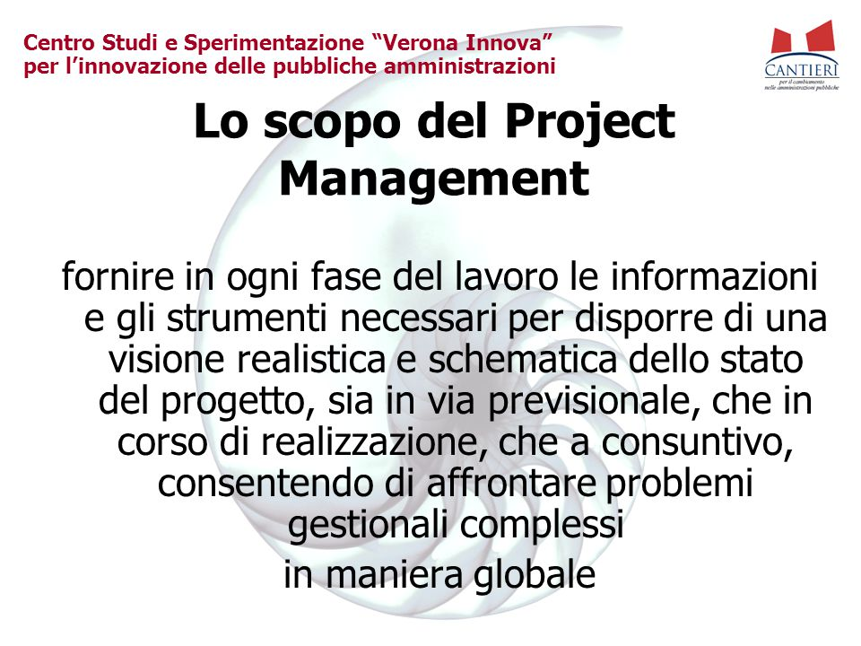 Lo scopo del Project Management