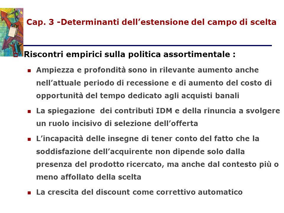 Cap. 3 -Determinanti dell'estensione del campo di scelta