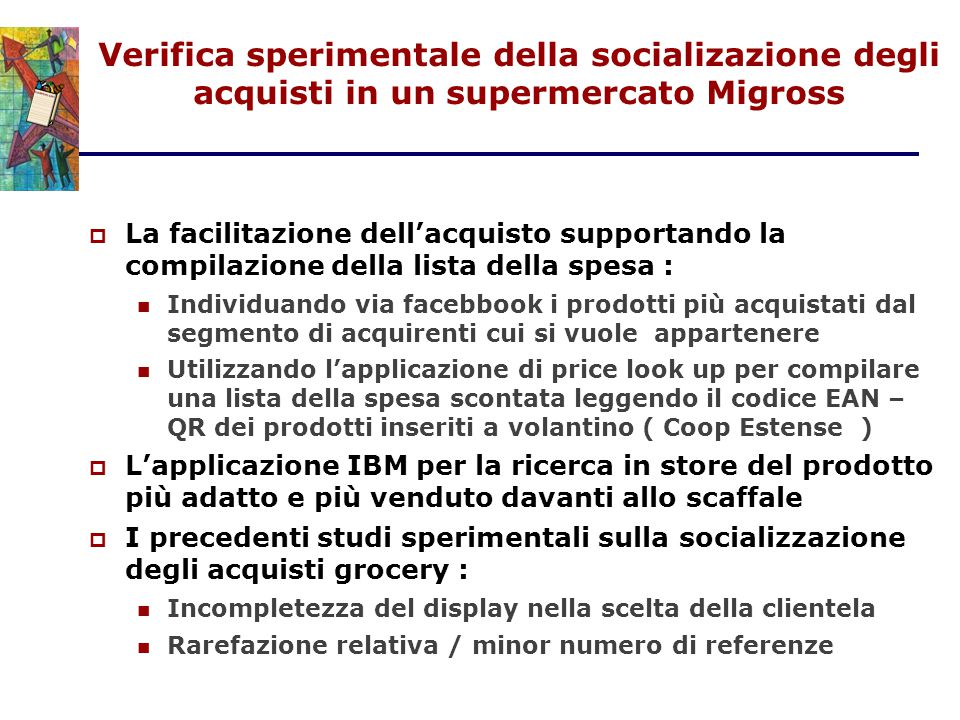 Verifica sperimentale della socializazione degli acquisti in un supermercato Migross