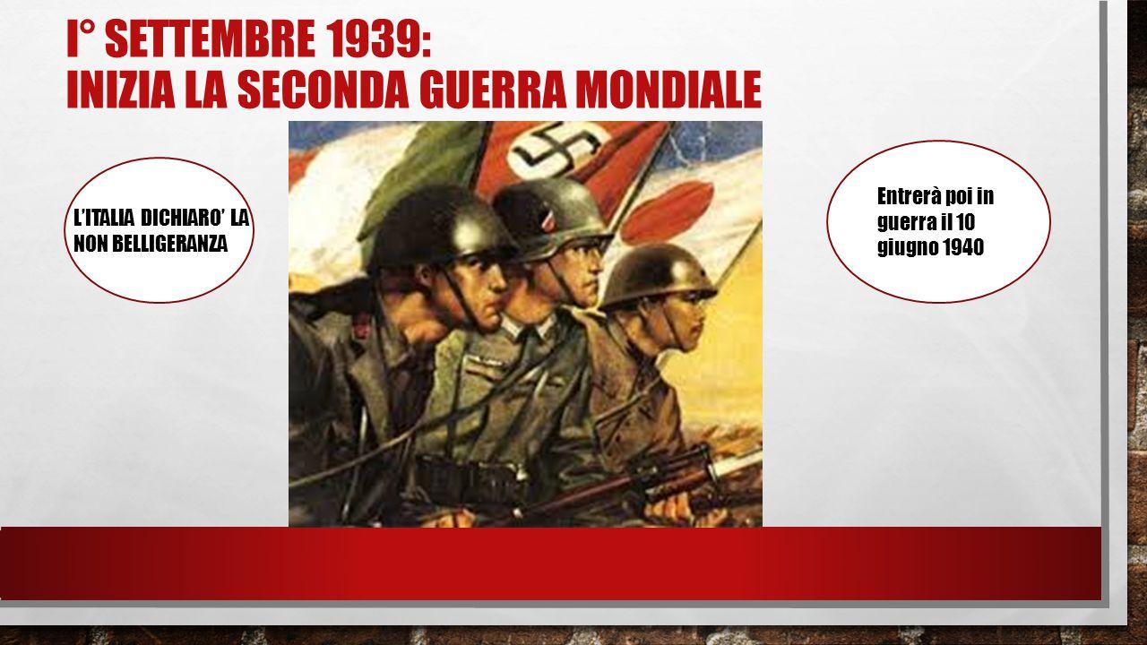 I° SETTEMBRE 1939: INIZIA LA SECONDA GUERRA MONDIALE