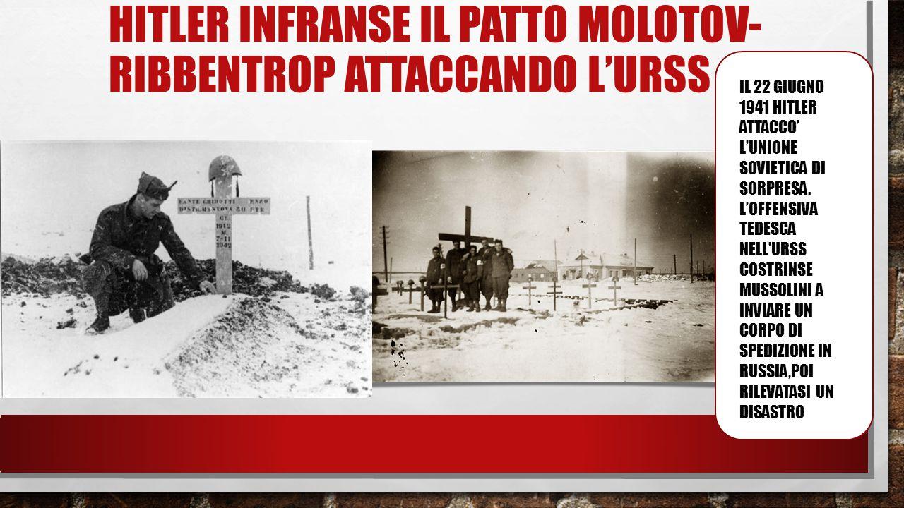 Hitler infraNSe il patto molotov-ribbentrop attacCando l'urss