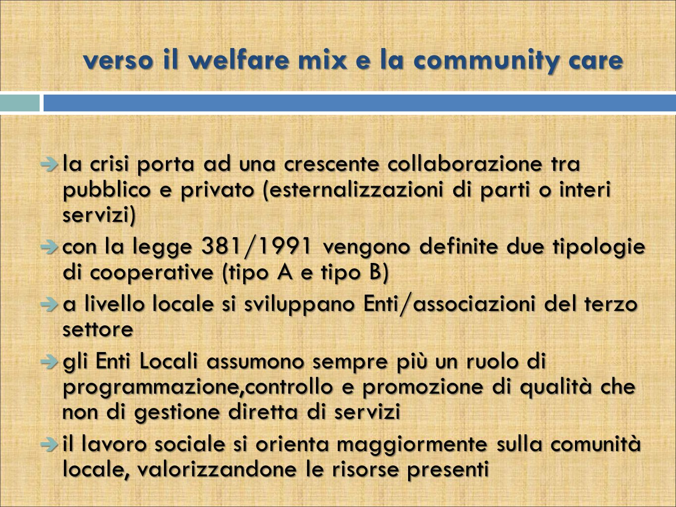 verso il welfare mix e la community care