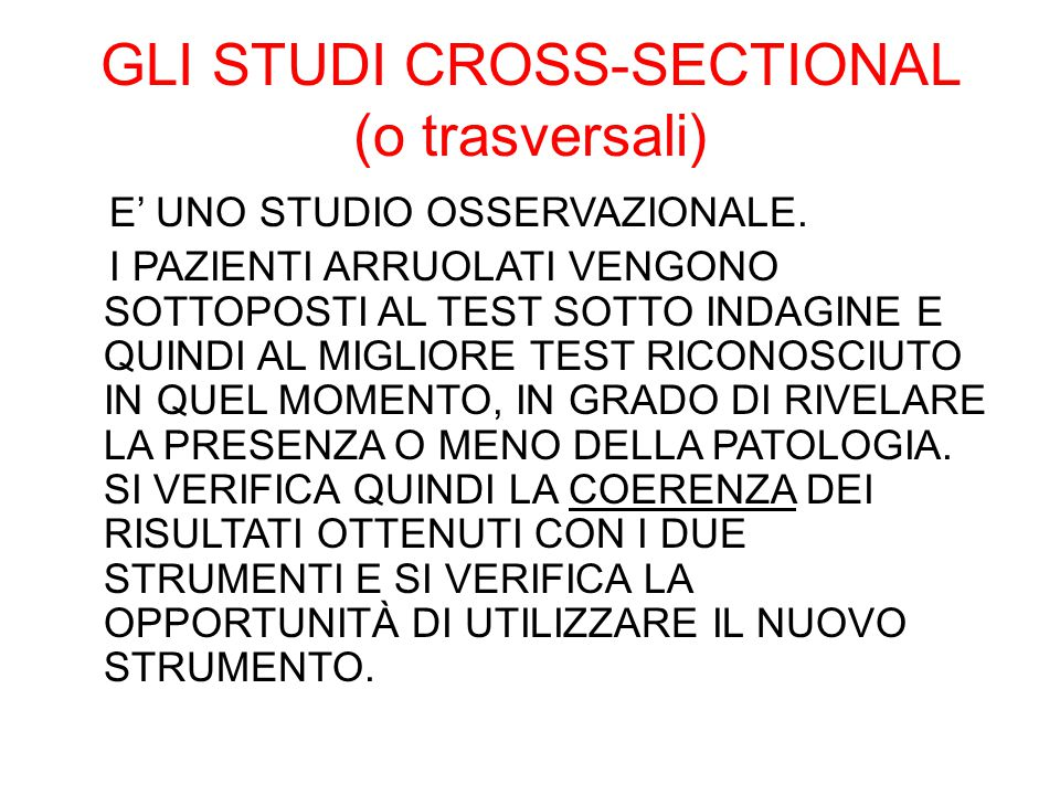 GLI STUDI CROSS-SECTIONAL (o trasversali)