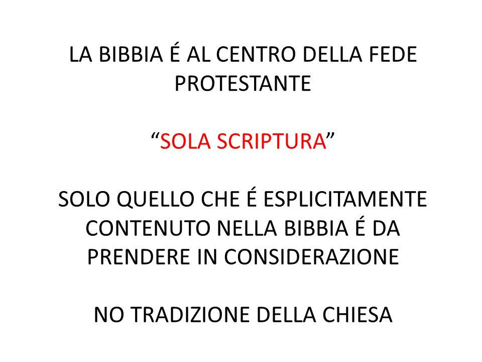 LA BIBBIA É AL CENTRO DELLA FEDE PROTESTANTE
