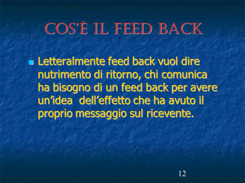 Cos'è il FEED BACK