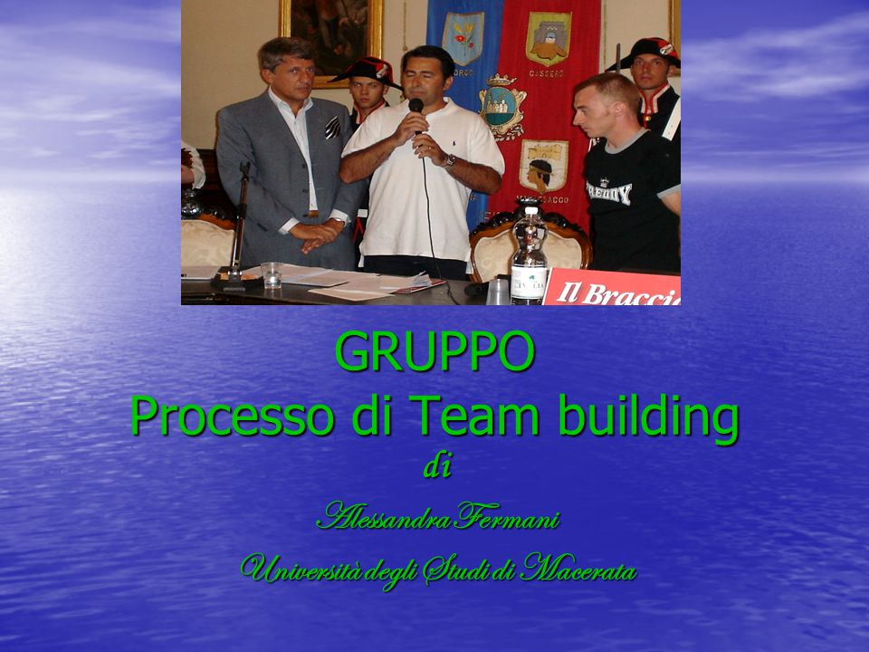 GRUPPO Processo di Team building