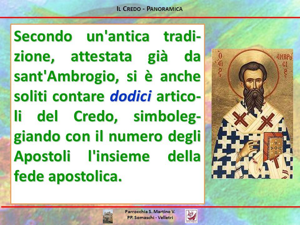Il Credo - Panoramica