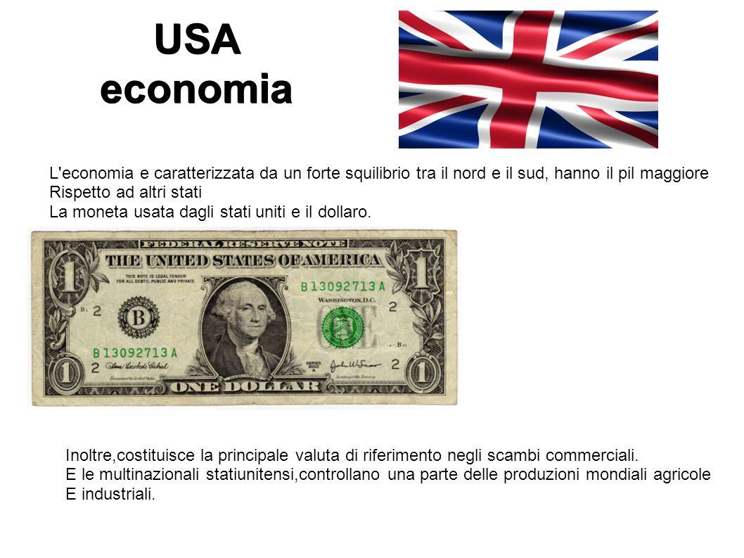 USA economia L economia e caratterizzata da un forte squilibrio tra il nord e il sud, hanno il pil maggiore.