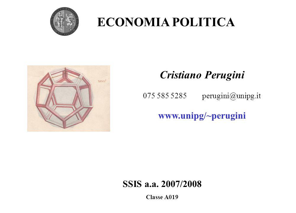 ECONOMIA POLITICA Cristiano Perugini www.unipg/~perugini