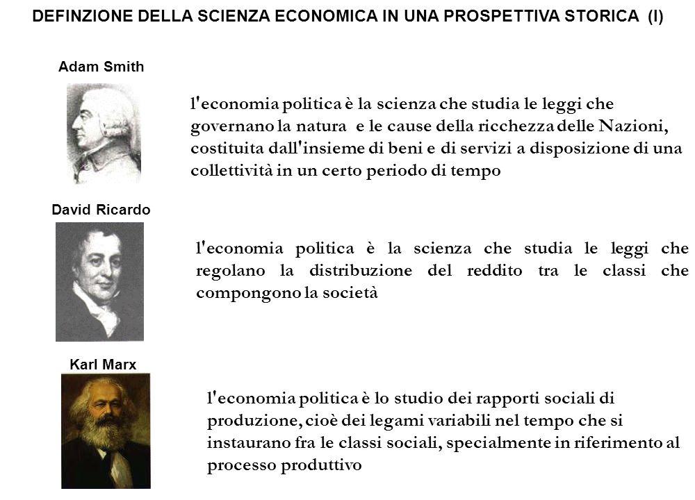 DEFINZIONE DELLA SCIENZA ECONOMICA IN UNA PROSPETTIVA STORICA (I)