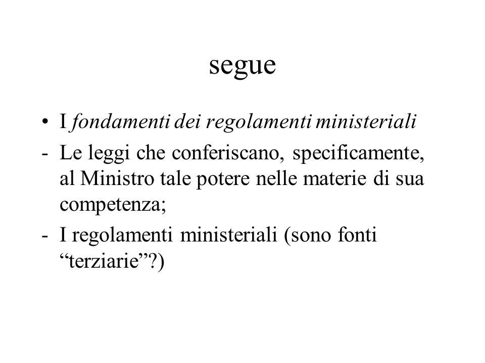 segue I fondamenti dei regolamenti ministeriali