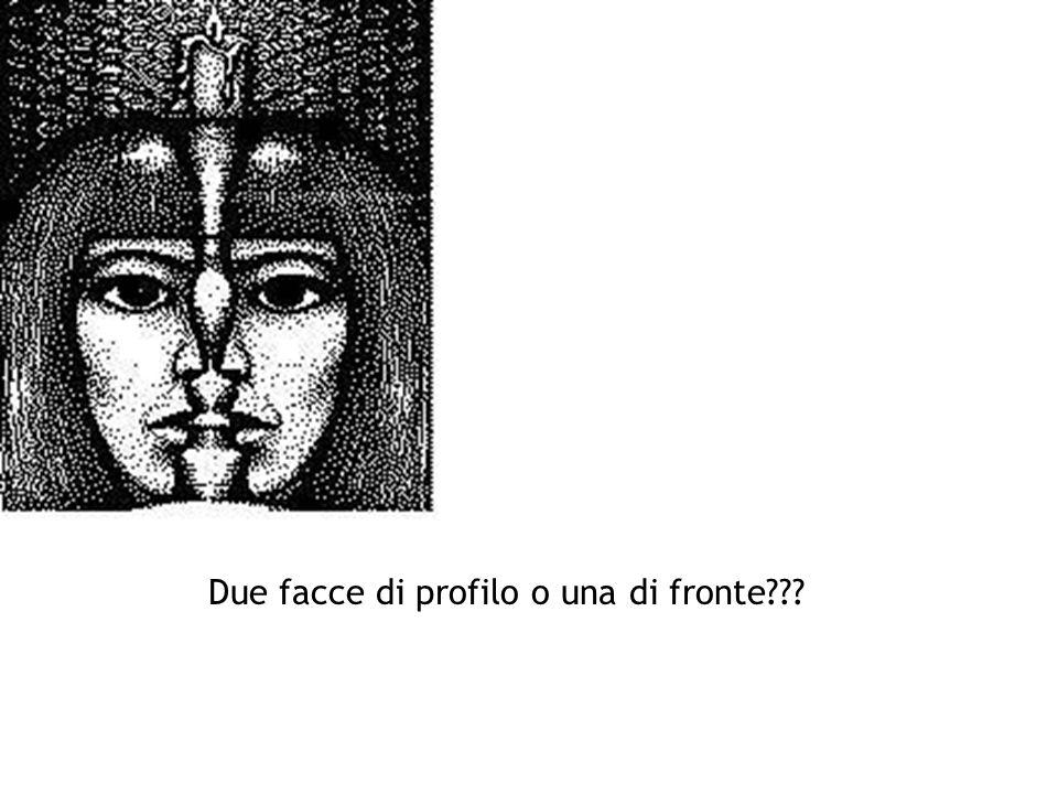 Due facce di profilo o una di fronte