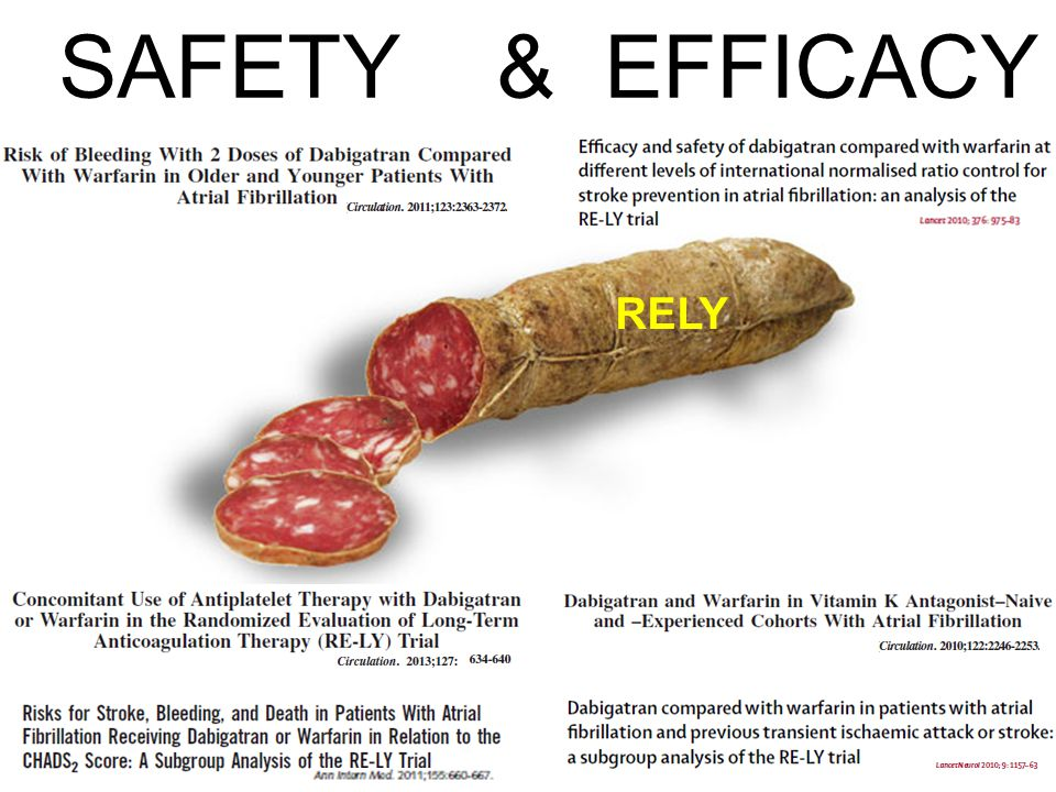 SAFETY & EFFICACY RELY