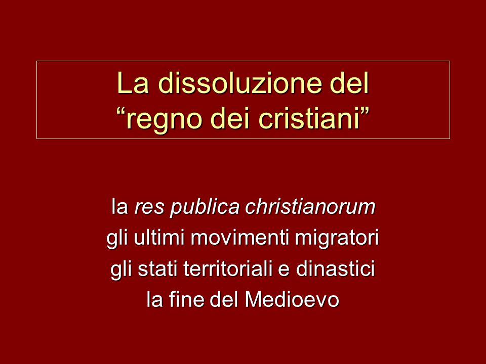 La dissoluzione del regno dei cristiani