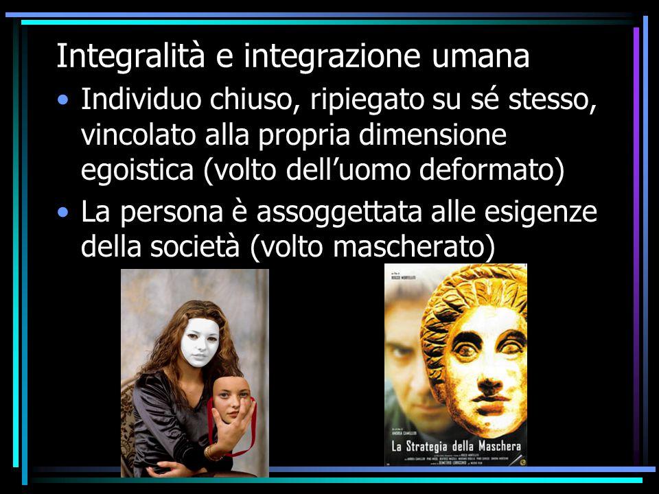 Integralità e integrazione umana