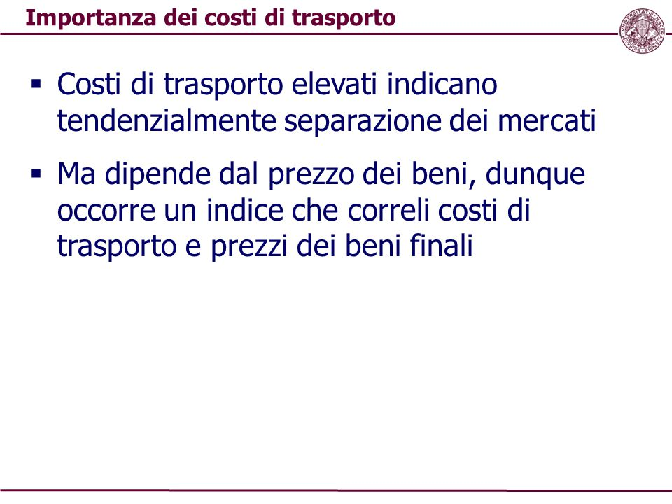 Importanza dei costi di trasporto