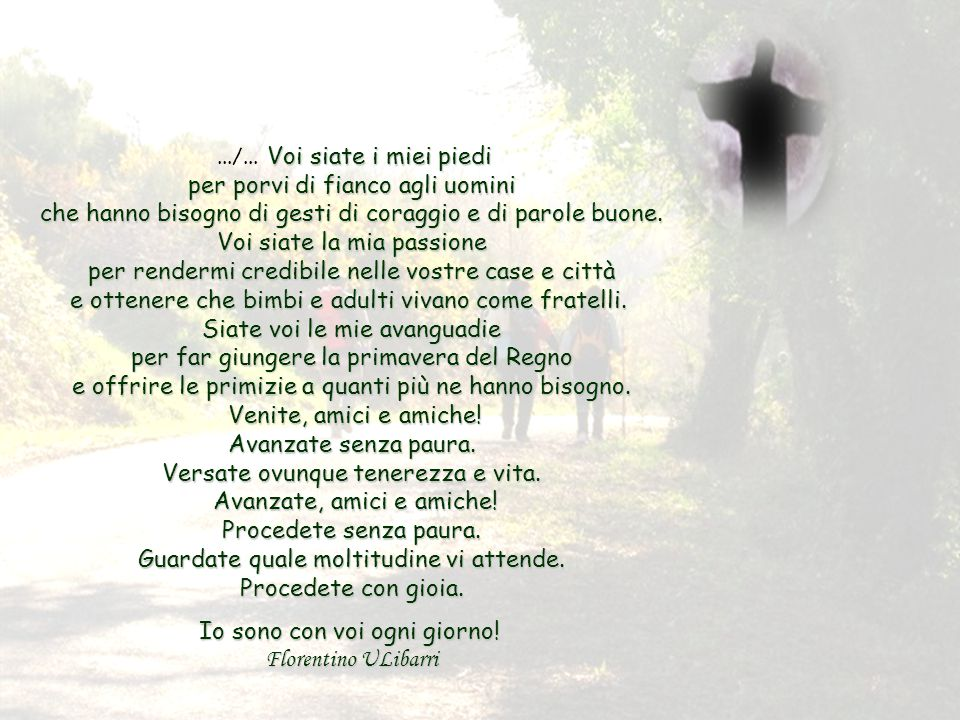 Io sono con voi ogni giorno! Florentino ULibarri