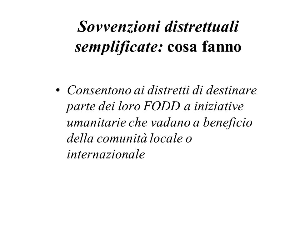Sovvenzioni distrettuali semplificate: cosa fanno
