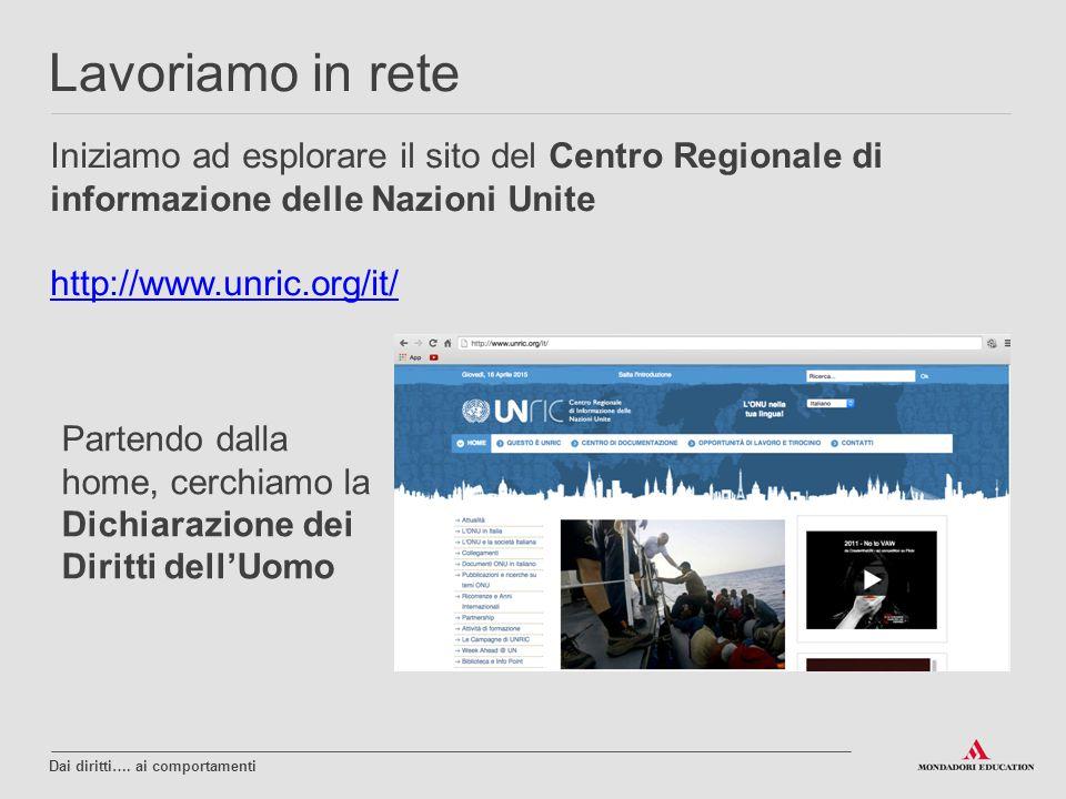 Lavoriamo in rete Iniziamo ad esplorare il sito del Centro Regionale di informazione delle Nazioni Unite.