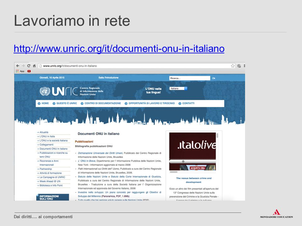Lavoriamo in rete http://www.unric.org/it/documenti-onu-in-italiano 4
