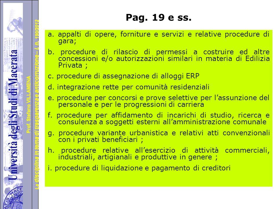 Pag. 19 e ss. a. appalti di opere, forniture e servizi e relative procedure di gara;