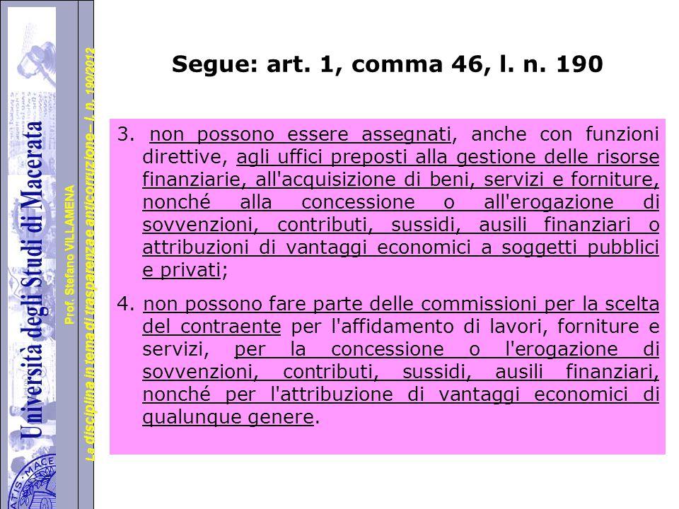 Segue: art. 1, comma 46, l. n. 190