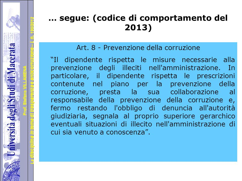 … segue: (codice di comportamento del 2013)