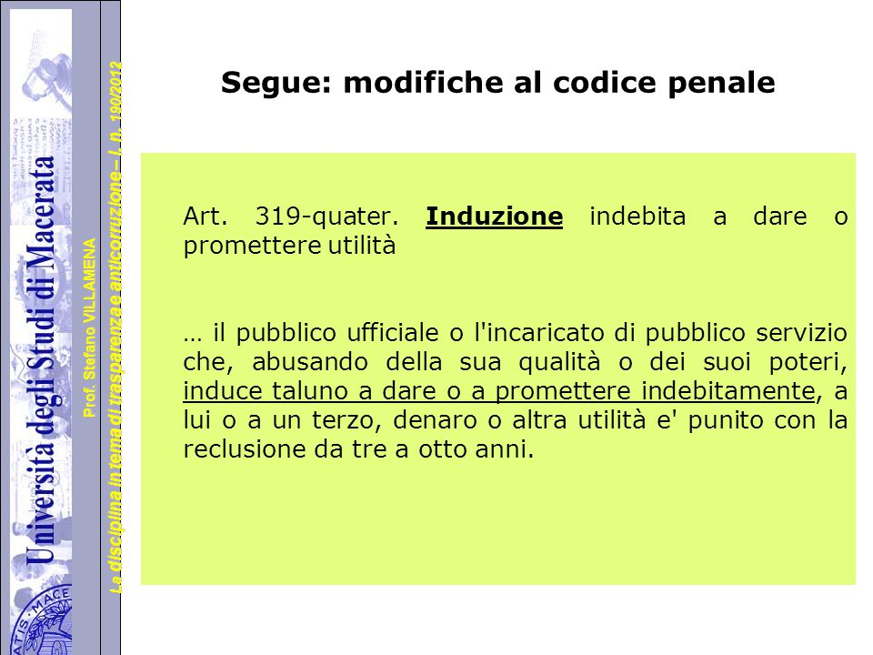 Segue: modifiche al codice penale