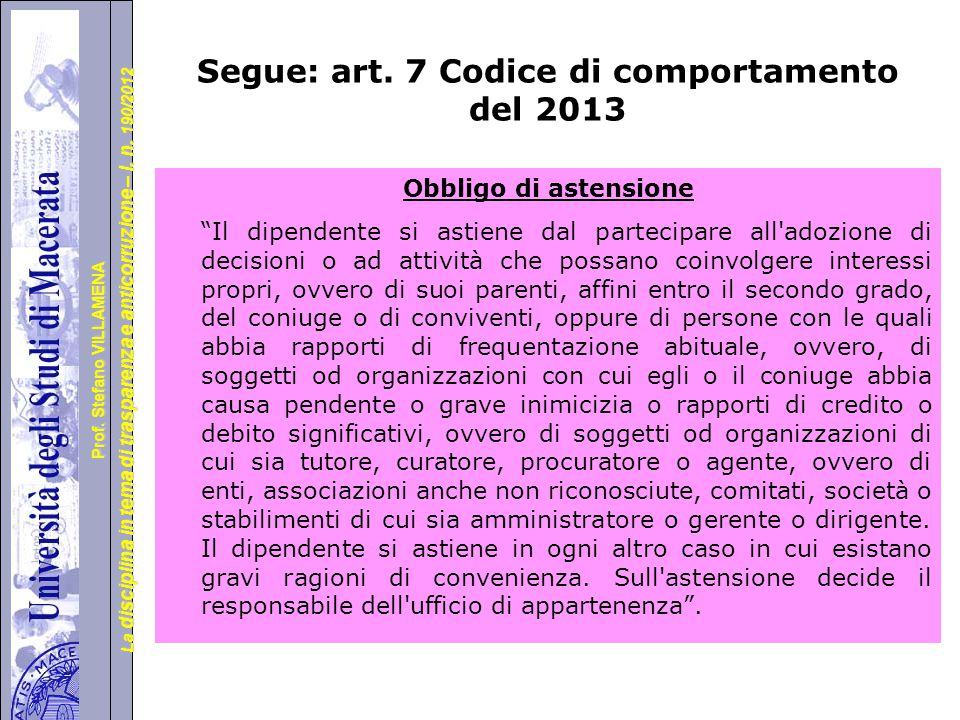 Segue: art. 7 Codice di comportamento del 2013