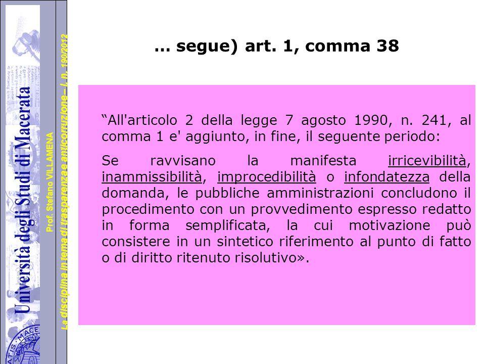 … segue) art. 1, comma 38
