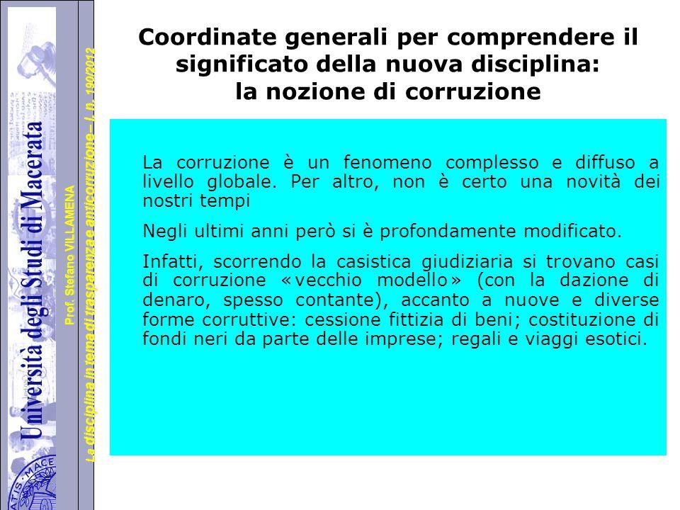 Coordinate generali per comprendere il significato della nuova disciplina: la nozione di corruzione